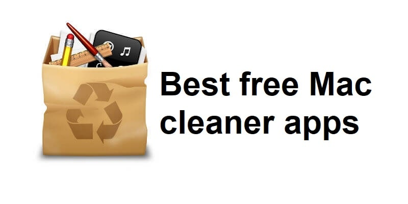 Best free Mac cleaner apps to Optimize your Mac (Top 5 Picks