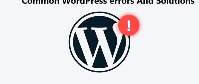 common WordPress errors and solutions