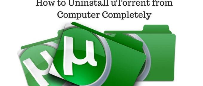 Remove uTorrent from Your Computer